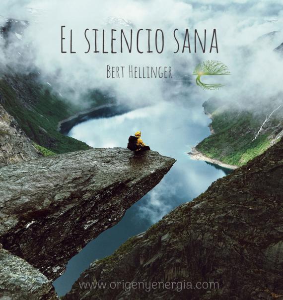 El silencio sana Bert Hellinger